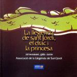 La llegenda de sant Jordi, el drac i la princesa (any 2006)