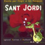 Sant Jordi, conte per a llegir a les fosques (any 2002)