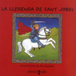 La legenda de Sant Jordi (any 2000)